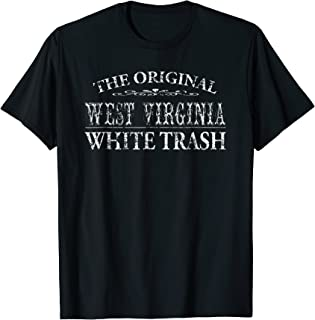 Redneck Funny Shirt West Virginia Trailer Park