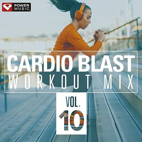 Cardio Blast Vol  10 (Non-Stop Workout Mix 140-150 BPM) by Power