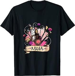 MUA T-Shirt | MakeUp Artists, Cosmetologist, Beautician