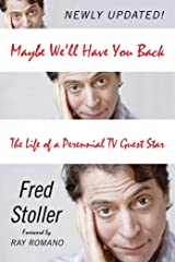 Maybe We'll Have You Back: The Life of a Perennial TV Guest Star (English Edition) eBook Kindle