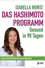 Das Hashimoto-Programm: Gesund in 90 Tagen (German Edition) Formato Kindle