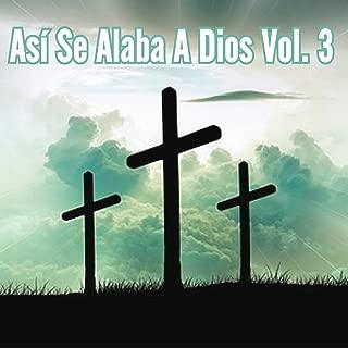 Así Se Alaba a Dios, Vol. 3