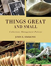 Things Great and Small, 2nd Edition (American Alliance of Museums)