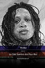 Thriller Le Côté Sombre des Pays-Bas Taschenbuch