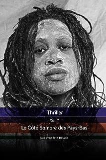 Thriller Le Côté Sombre des Pays-Bas