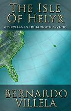 The Isle of Helyr: A Novella in the Cthulhu Mythos