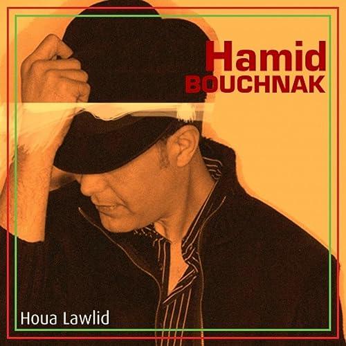 GRATUIT TÉLÉCHARGER HAMID BOUCHNAK 2010