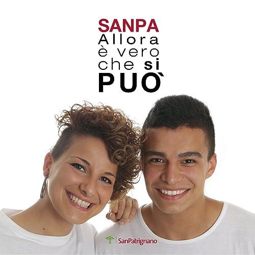 a5286b88263 Sanpa (Allora è vero che si può) de Stefano Bianchi   Il coro di San ...