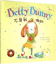 Betty Bunny Didn't Do It (Hardcover) (Chinese Edition)