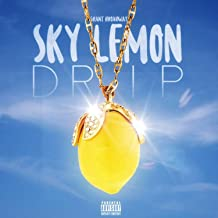 Sky Lemon Drip (feat. Keith Young, WaNAYA Locklear & Mario