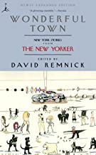 Wonderful Town: New York Stories from The New Yorker (Modern Library Paperbacks) (Living Language Series)