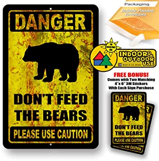 Danger Please Do Not Feed The Bears Novelty Tin Sign Indoor and Outdoor use 8