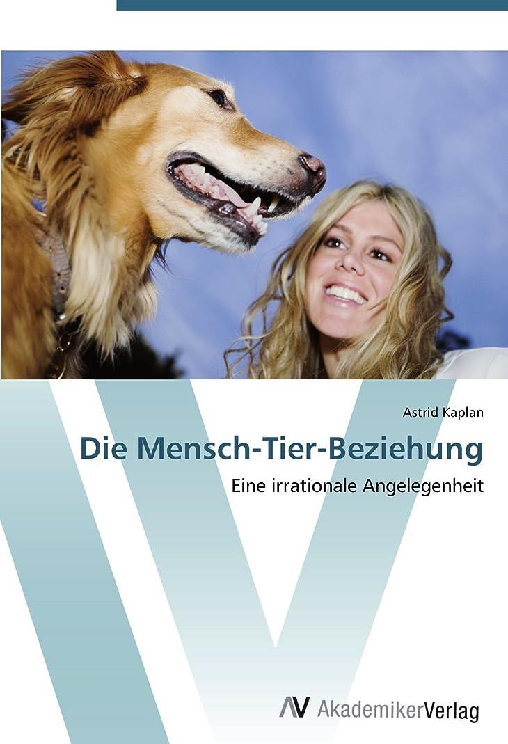 敗北広告進むDie Mensch-Tier-Beziehung: Eine irrationale Angelegenheit