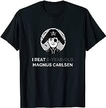 Play Magnus: I Beat 6-Year-Old Magnus Carlsen T-Shirt