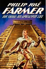Doc Savage: His Apocalyptic Life Kindle Edition