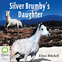 The Silver Brumby's Daughter: The Silver Brumby series, Book 2