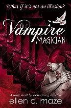 The Vampire Magician (An Ellen C. Maze Long Short Book 2)