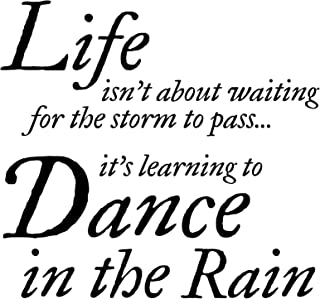 Inspirational Wall Quotes | Life Isn't About Waiting for The Storm to Pass Its Learning to Dance in The Rain | Wall Quote Decal Saying for Home Decor (22in x 22in) | Safe on Paint Easy to Install