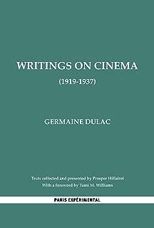 WRITINGS ON CINEMA: (1919-1937) (Classiques de l'Avant-Garde)