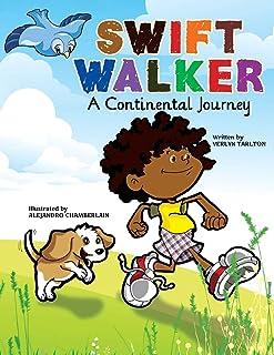 Swift Walker: A Continental Journey