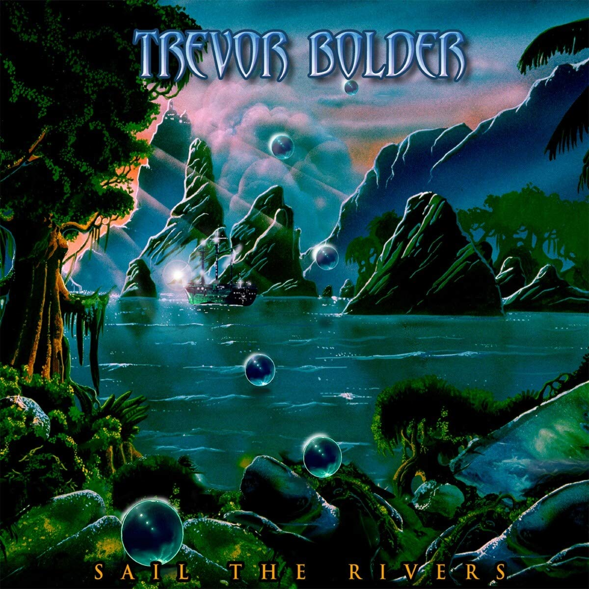 Trevor Bolder – Sail The Rivers (2020) [FLAC]