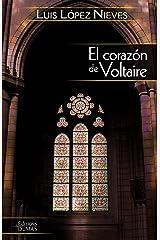 El corazón de Voltaire Edición Kindle