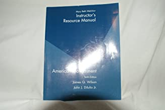 American Government, Instructor's Resource Manual, 10th Edition
