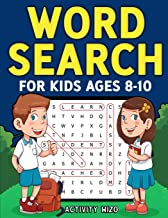 Word Search for Kids Ages 8-10: Practice Spelling, Learn Vocabulary, and Improve Reading Skills With 100 Puzzles PDF