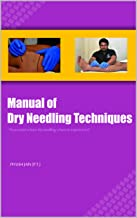 Manual of Dry Needling Techniques: Volume 1 (Upper & Lower Quater)