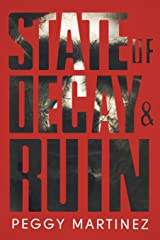 State of Decay and Ruin: State of Decay (Book One) and State of Ruin (Book Two) Paperback