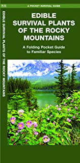 Edible Survival Plants of the Rocky Mountains: A Folding Pocket Guide to Familiar Species (Outdoor Skills and Preparedness)