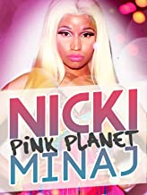 Nicki Minaj: Pink Planet