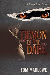 Demon in the Dark (Demon's Desires Book 1) Kindle Edition