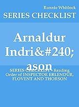 Arnaldur Indriðason - SERIES CHECKLIST - Reading Order of INSPECTOR ERLENDUR, FLOVENT AND THORSON