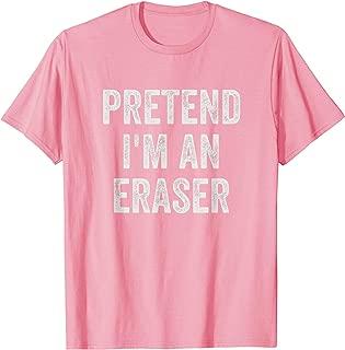 Lazy Halloween Costume Shirt Gift Pretend I'm An Eraser T-Shirt