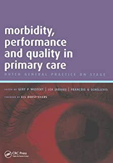 Morbidity, Performance and Quality in Primary Care: A Practical Guide, v. 2