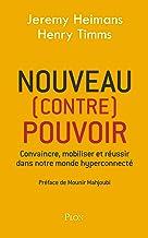 Nouveau (contre) pouvoir (French Edition)