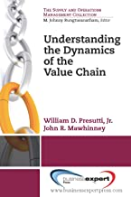 Understanding the Dynamics of the Value Chain (Supply and Operations Management)