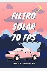 filtro solar 70FPS eBook Kindle