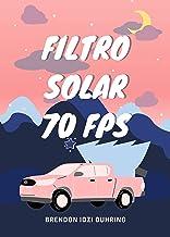 filtro solar 70FPS