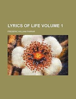 Lyrics of Life Volume 1