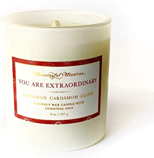 MEANINGFUL MANTRAS You are Extraordinary Cinnamon, Cardamom, and Clove Holiday Candle | Special Limited Edition |