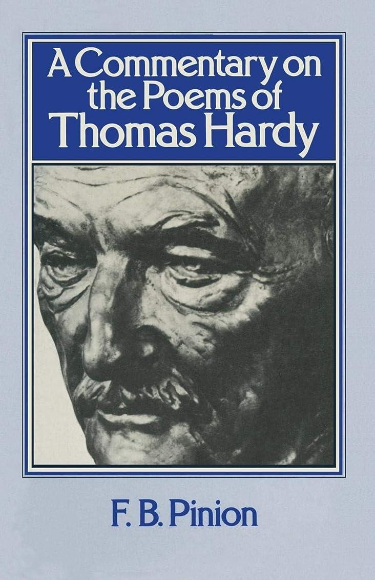しみ欠陥ふけるA Commentary on the Poems of Thomas Hardy