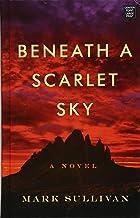 Beneath a Scarlet Sky (Center Point Large Print)