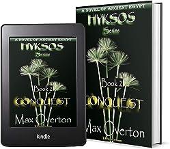 Hyksos Series, Book 2: Conquest: A Novel of Ancient Egypt