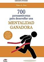 700 Pensamientos para desarrollar una mentalidad ganadora (Tú puedes nº 6)
