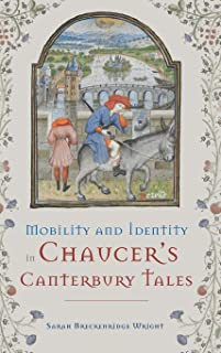Mobility and Identity in Chaucer`s Canterbury Tales