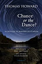 Best thomas howard chance or the dance Reviews