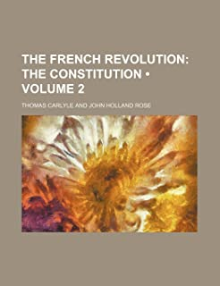 The French Revolution (Volume 2); The Constitution