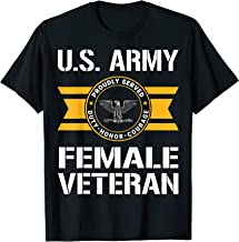 Proudly Served US Army Female Veteran O6 Colonel T-Shirt